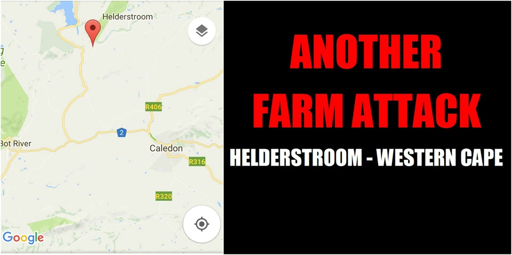 WESTERN CAPE - HELDERSTROOM: Farm Attack during early hours of this morning