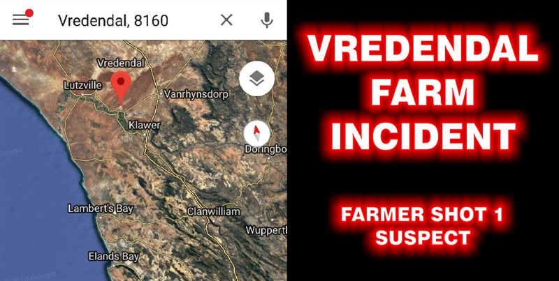 VREDENDAL FARM INCIDENT: Farmer Shot 1 of 4 Suspects Armed with Knives
