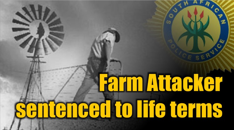 COURT NEWS: Farm Attacker was sentenced to life imprisonment