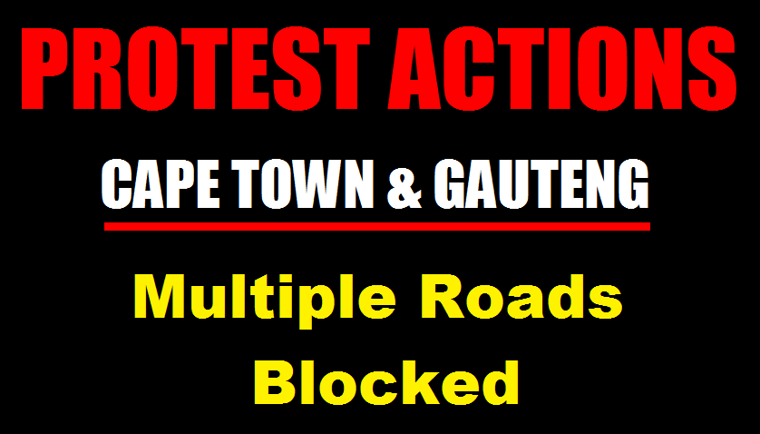 PROTEST ACTIONS: Cape Town Mtchells Plain, Soweto - Multiple Roads Blocked